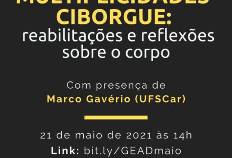 Evento GEAD - Multiplicidades-ciborgue: reabilitações e reflexões sobre o corpo